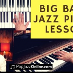 How To Play Piano in a Jazz BIG Band (7 Steps)