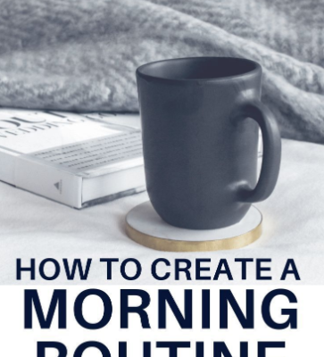 How to Have a Purposeful Morning Routine